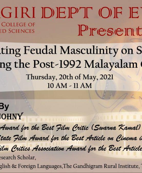 "Webinar on ""Reinstating Feudal Masculinity on Screen"